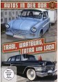 Autos in der DDR - Trabi, Wartburg, Tatra, Lada & Co - Autofiebel