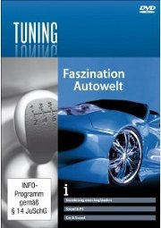 DVD - Faszination Tuning - Die coolsten Autos der Welt