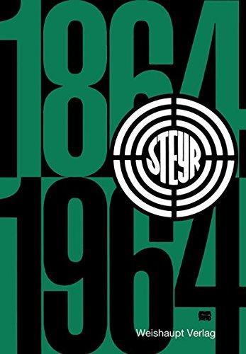 100 Jahre Steyr 1864-1964
