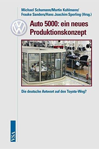 Auto 5000: ein neues Produktionskonzept