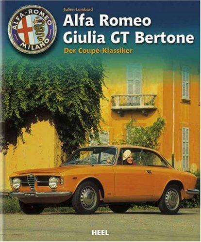 Alfa Romeo Giulia GT Bertone gebundene Ausgabe