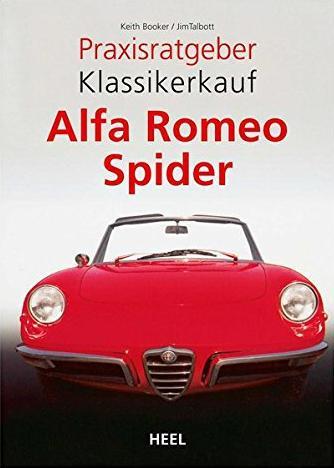 Praxisratgeber Klassikerkauf Alfa Romeo Spider
