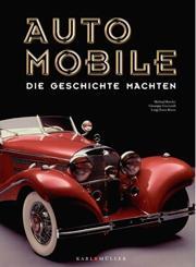 Automobile die Geschichte machten