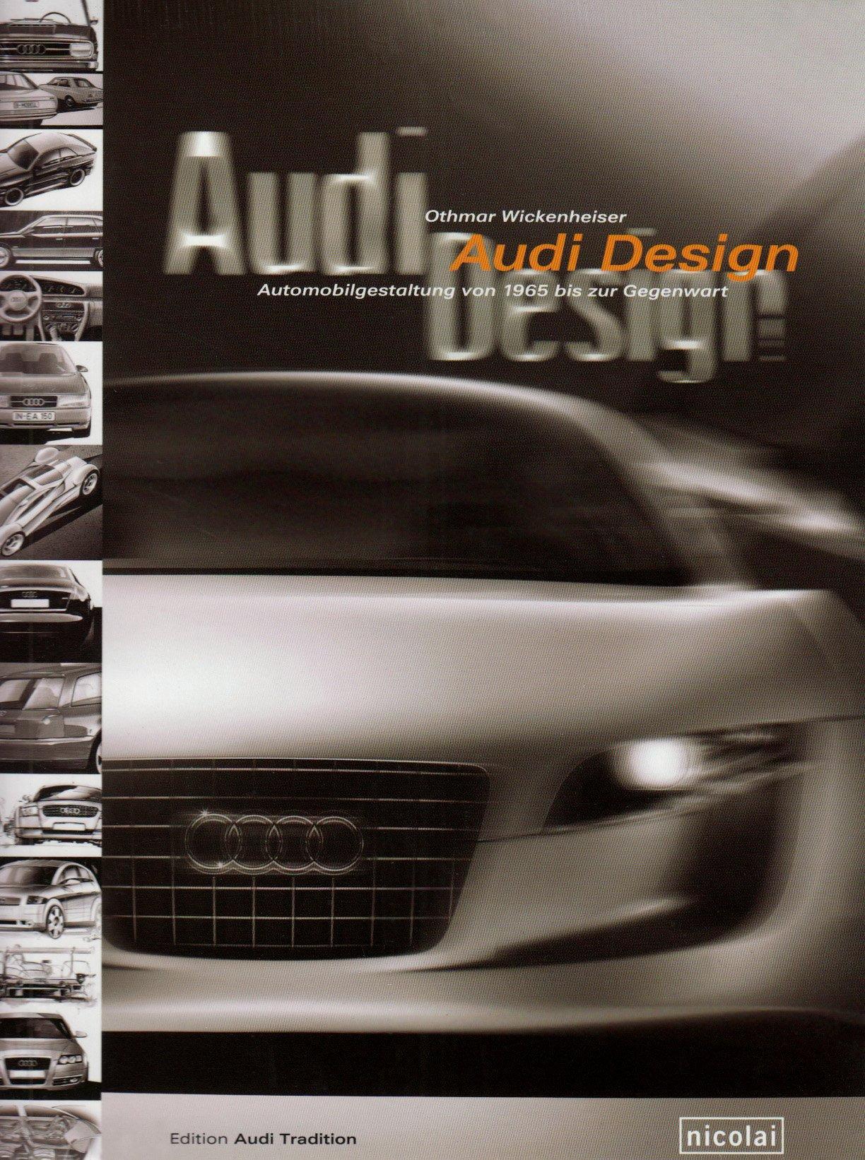 Audi Design Automobilgeschichte von 1965 bis zur Gegenwart