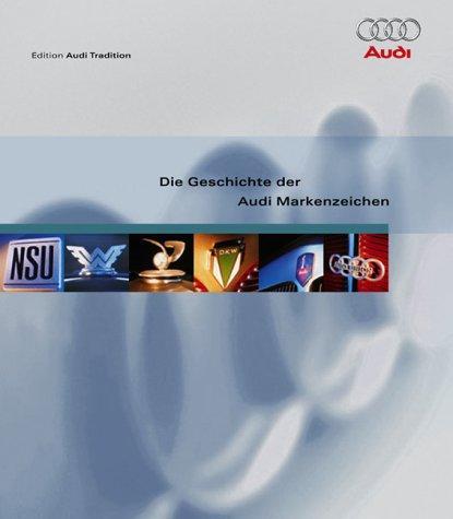 Die Geschichte der AUDI Markenzeichen