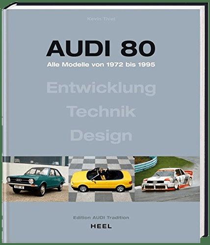 Audi 80 Alle Modelle von 1972 1995