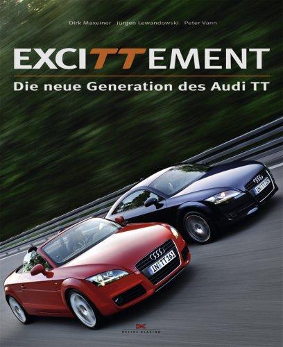 Excittement Die neue Generation des Audi TT