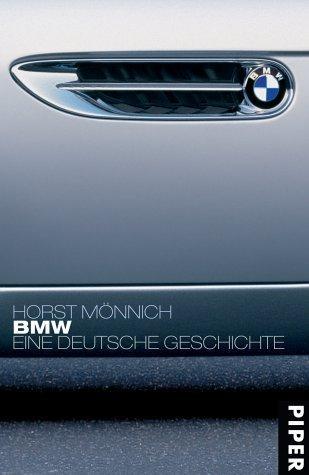 BMW Eine deutsche Geschichte