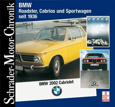 BMW Roadster Cabrios und Sportwagen seit 1936