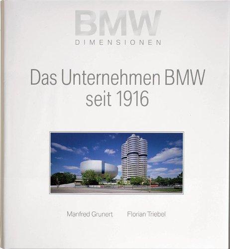 Das Unternehmen BMW seit 1916