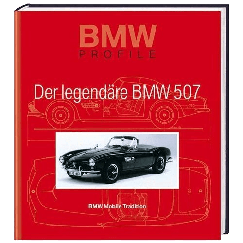 Der legendaere BMW 507