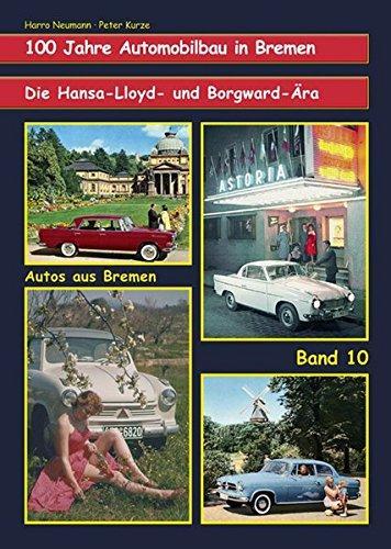 100 Jahre Automobilbau in Bremen