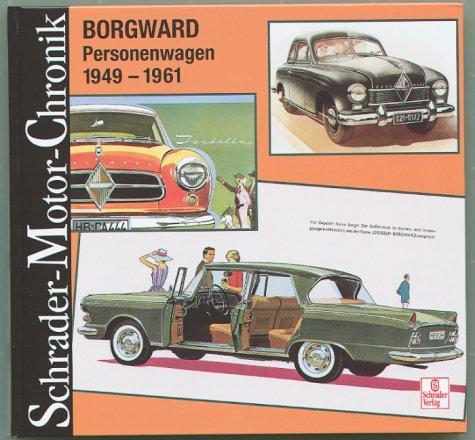 Borgward Personenwagen 1949-1961