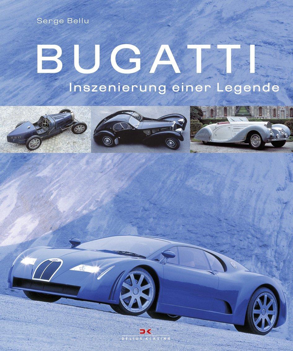Bugatti Inszenierung einer Legende