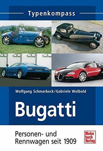 Bugatti Personen und Rennwagen seit 1909