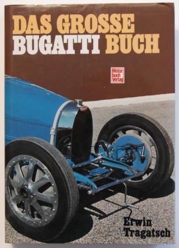 Das Grosse Bugatti Buch