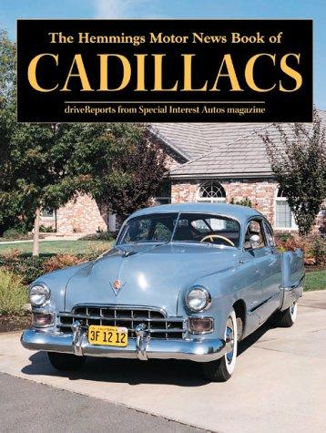 The Hemmings Motor News Book of Cadillacs