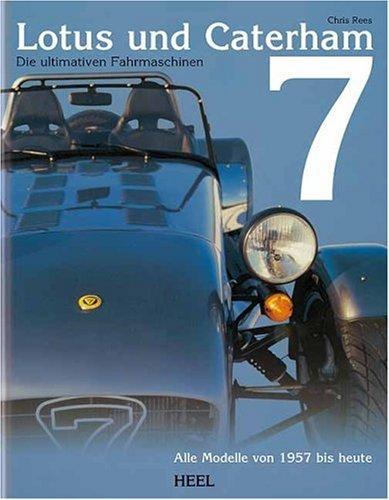 Lotus und Caterham 7 Die ultimative Fahrmaschine