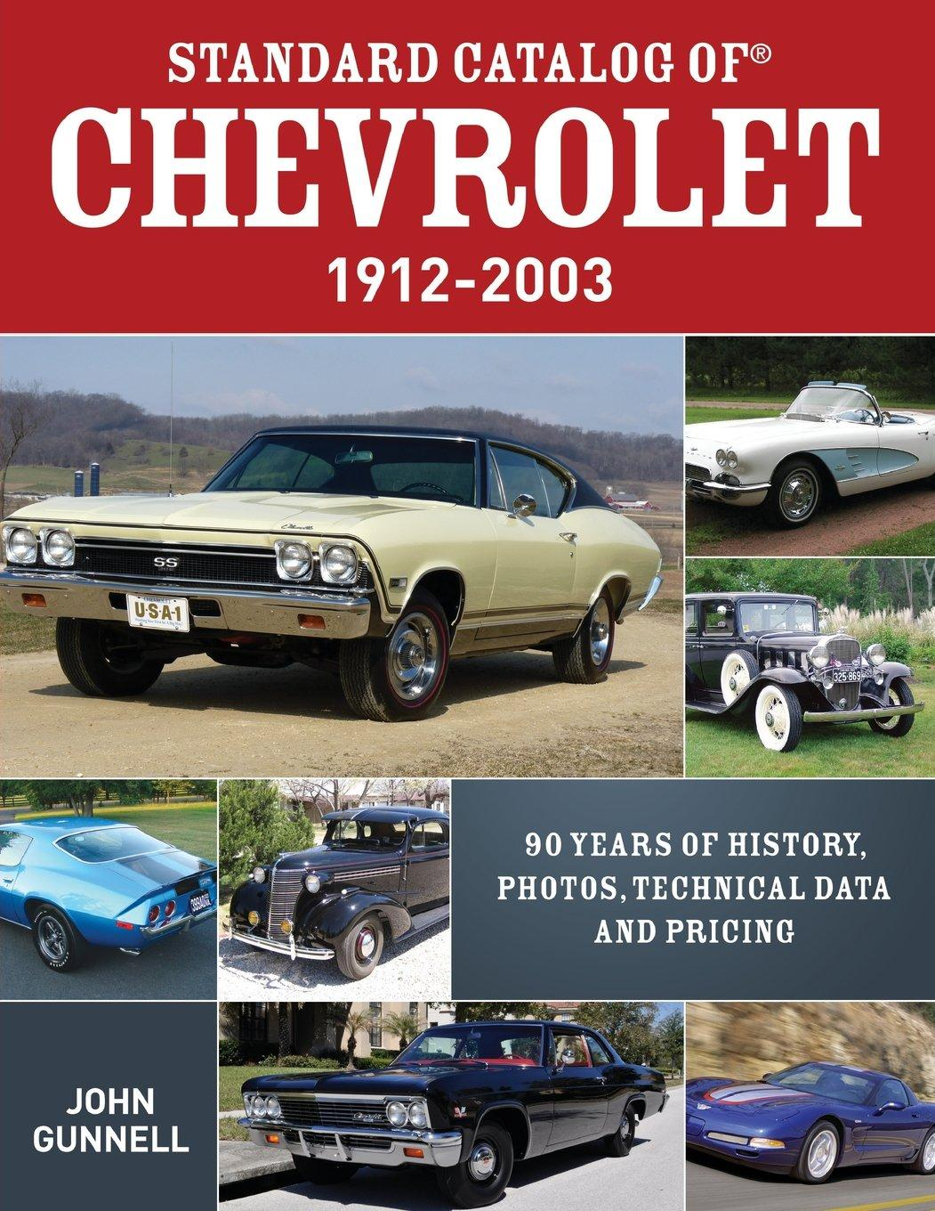 Standard Catalog of Chevrolet 1912-2003