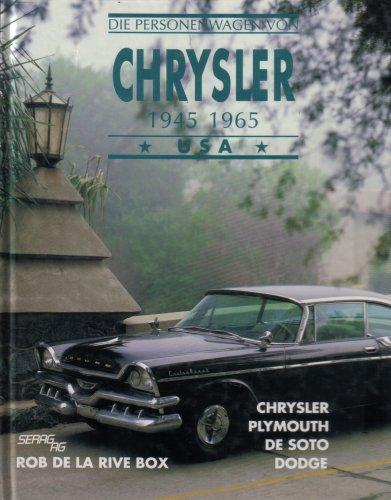 Die Personenwagen von Chrysler 1945-65, USA : Chrysler, Plymouth, De Soto, Dodge