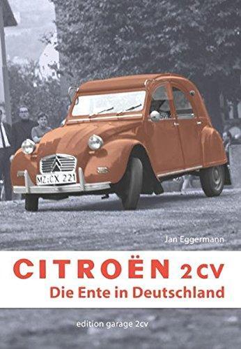Citroen 2CV - Die Ente in Deutschland