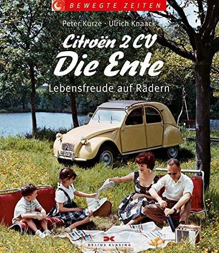 Citroen 2CV – Die Ente: Lebensfreude auf Rädern