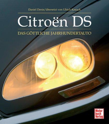 Citroen DS: Das göttliche Jahrhundertauto