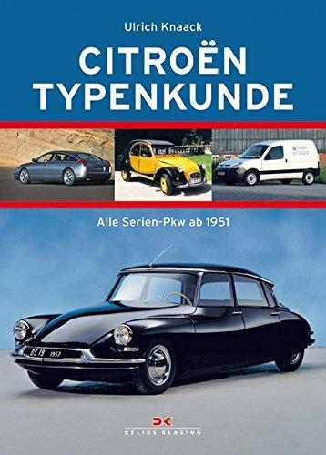 Citroen Typenkunde: Alle Serien-Automobile ab 1950