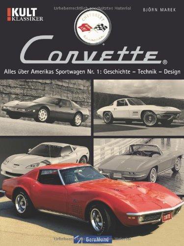 chevrolet corvette alles ber amerikas sportwagen nr 1. Black Bedroom Furniture Sets. Home Design Ideas
