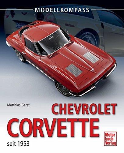 Chevrolet Corvette: seit 1953 (Modellkompass)