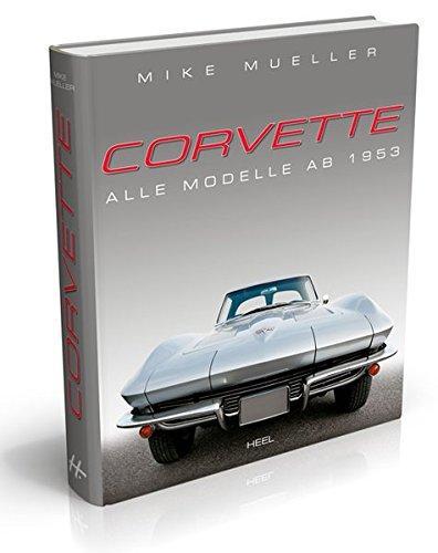 Corvette: Alle Modelle ab 1953