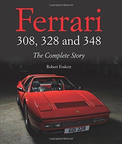 Ferrari 308, 328 & 348 (Complete Story)