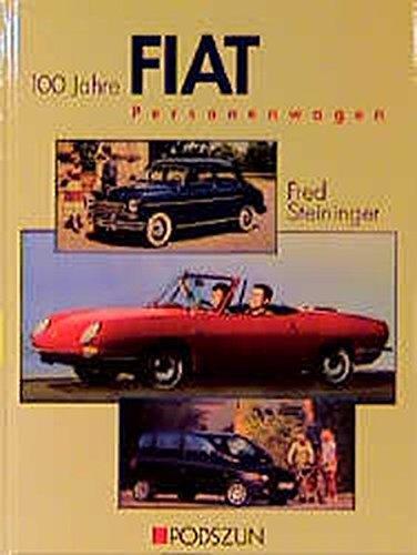 Fiat: Die Personenwagen-Chronik