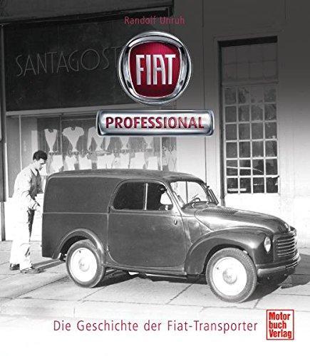 Fiat Professional: Die Geschichte der Fiat-Transporter