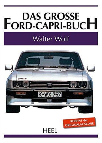 Das große Ford Capri Buch