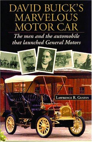 David Buicks Marvelous Motorcar
