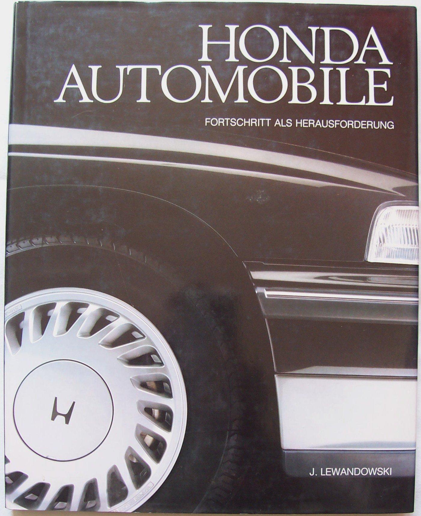 Honda - Automobile. Fortschritt als Herausforderung
