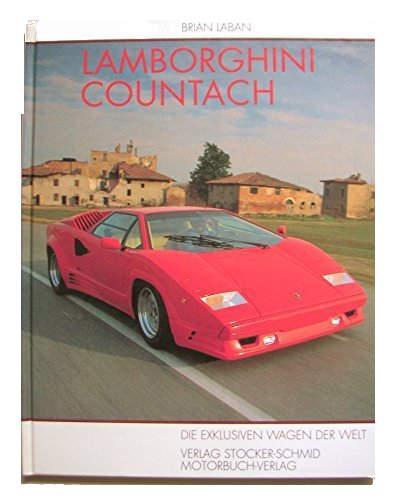 Lamborghini Countach - Die exklusiven Wagen der Welt