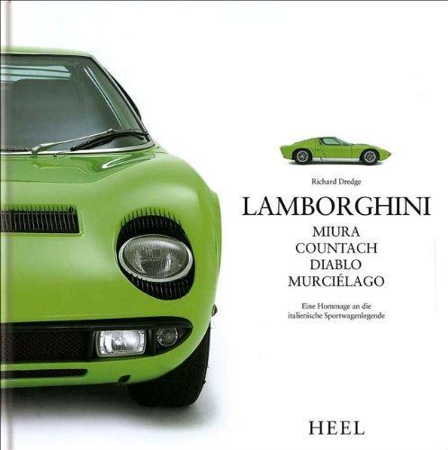 Lamborghini: Miura, Countach, Diablo, Murciélago.