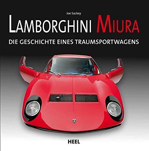 Lamborghini Miura: Die Geschichte eines Traumsportwagens
