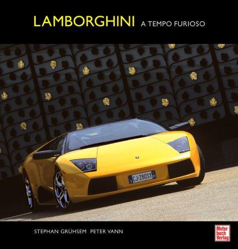 Lamborghini: a tempo furioso
