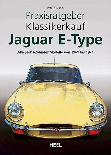 Praxisratgeber Klassikerkauf: Jaguar E-Type