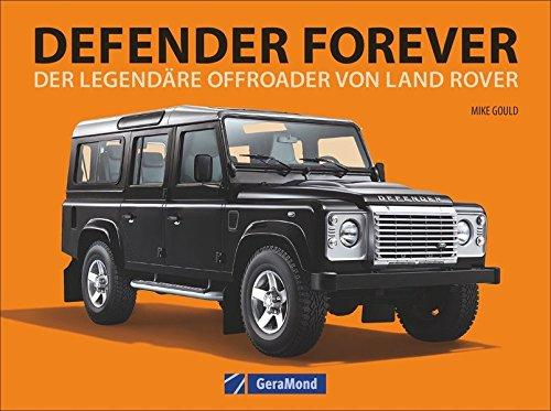 Land Rover: Defender forever