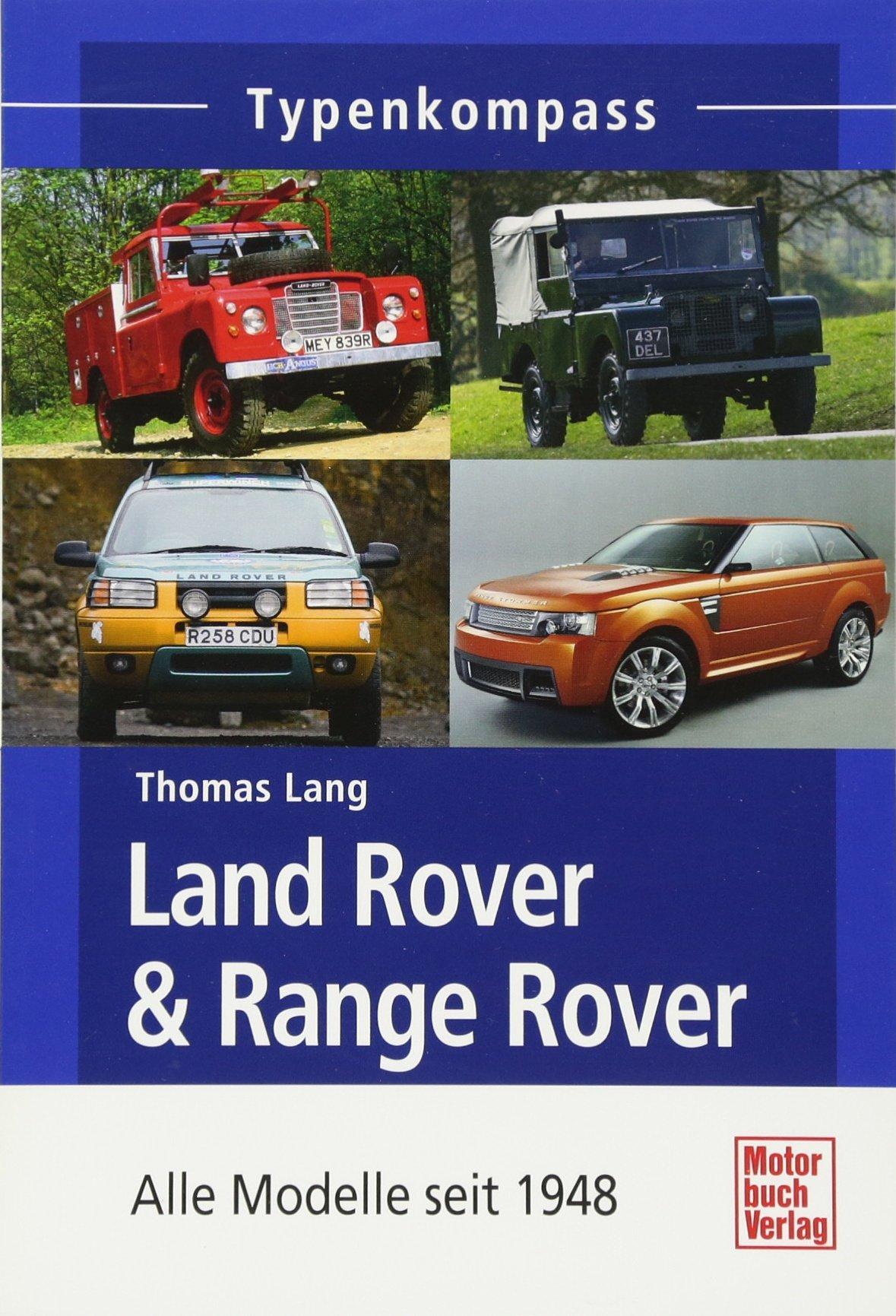 Land Rover & Range Rover Sport - Alle Modelle seit 1948 (Typenkompass)