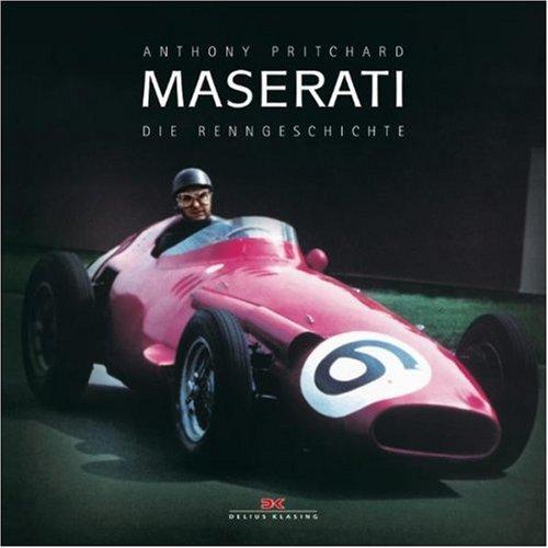 Maserati: Die Renngeschichte