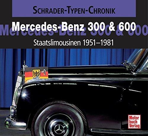 Mercedes-Benz 300 & 600