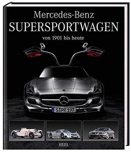 Mercedes-Benz Supersportwagen: von 1901 bis heute