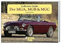 Der MGA, MGB & MGC
