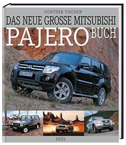 Mitsubishi Pajero Wallpapers: Das Neue Große Mitsubishi-Pajero-Buch