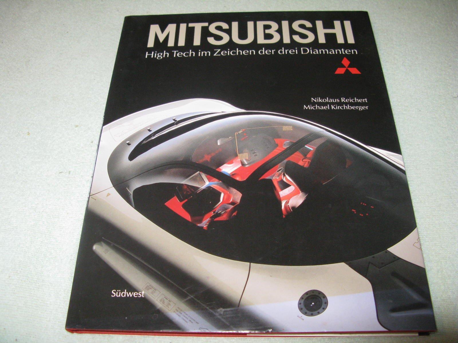 Mitsubishi. High Tech im Zeichen der drei Diamanten